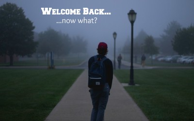 Welcome Back to Campus: Now What?