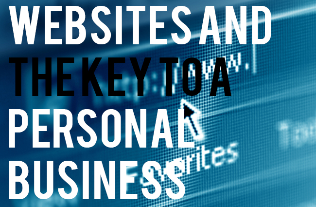 Websites And The Key To A Personal Business