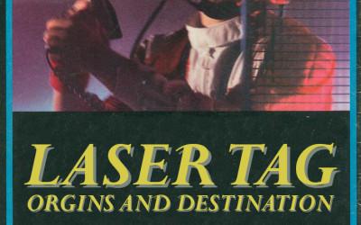 Laser Tag: Origins and Destination