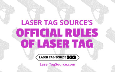 Laser Tag Source's Official Rules of Laser Tag